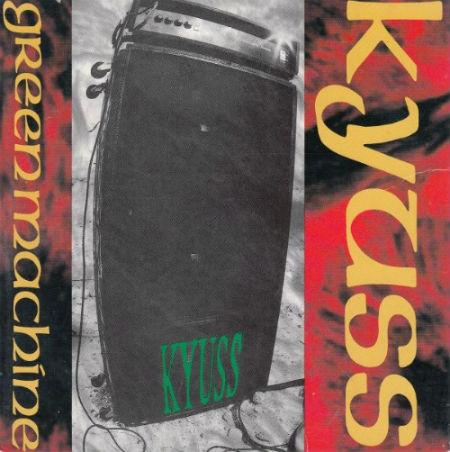 Kyuss - Green Machine