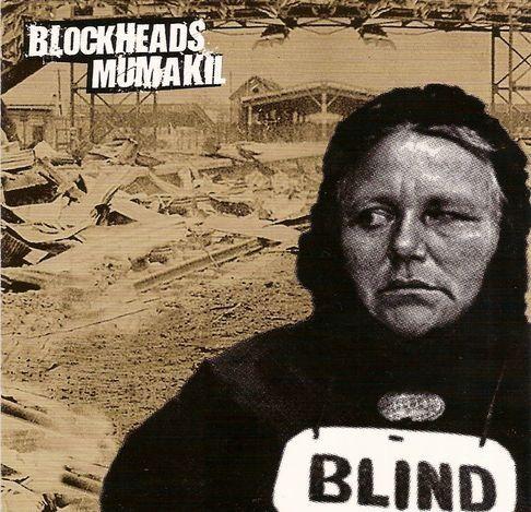Blockheads / Mumakil - Blind