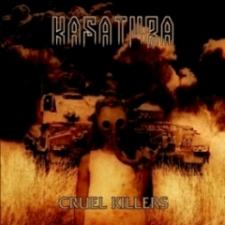 Kasatura - Cruel Killers