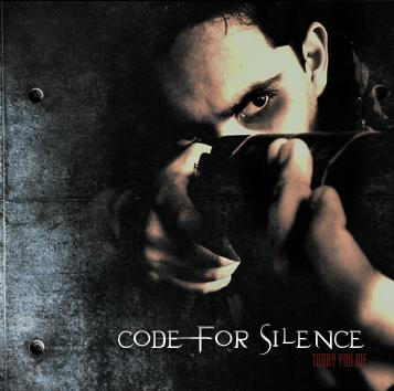 Code for Silence - Today You Die
