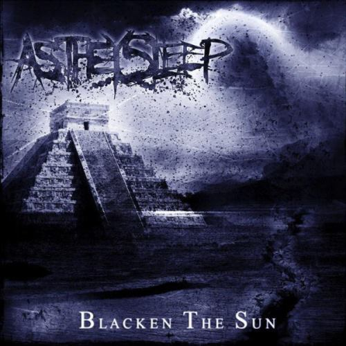 As They Sleep - Blacken the Sun