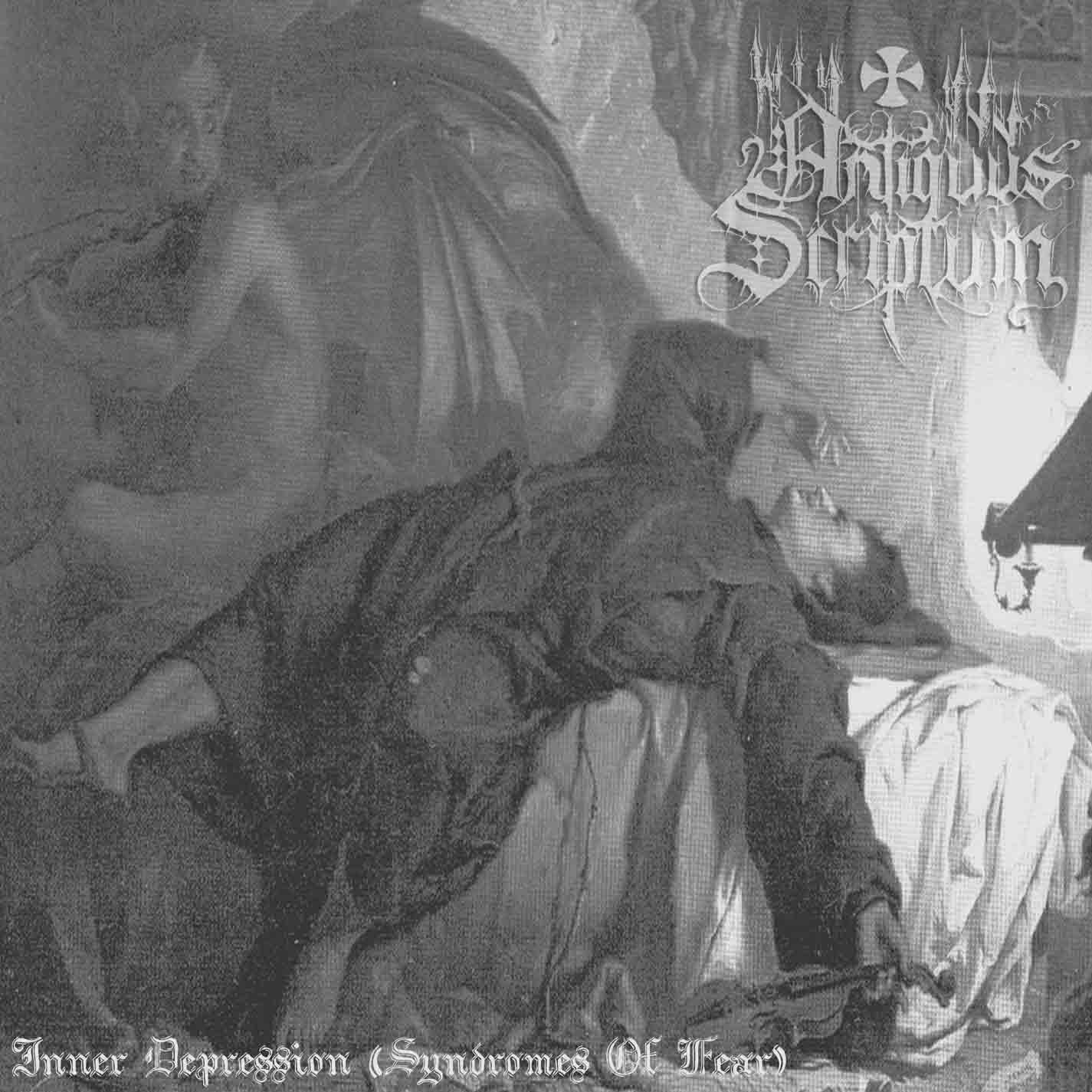 Antiquus Scriptum - Inner Depression (Syndromes of Fear)