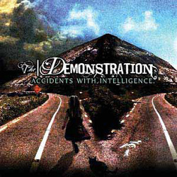 The Demonstration - Accidents with Intelligence
