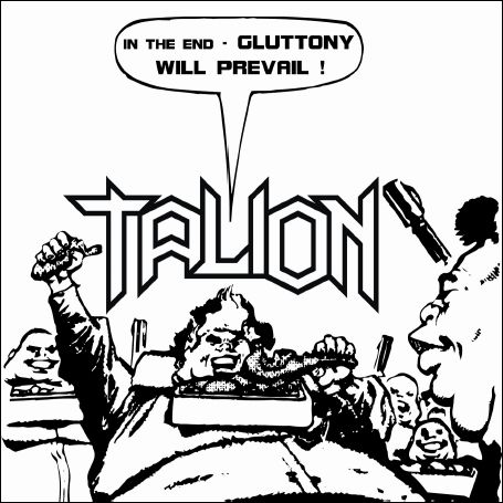 Talion - Gluttony Will Prevail