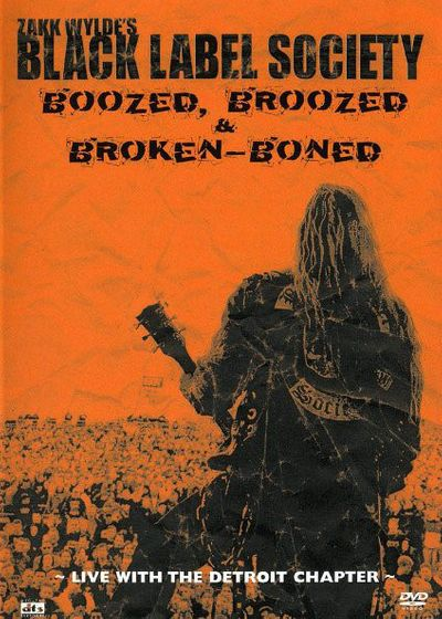 Black Label Society - Boozed, Broozed & Broken-Boned