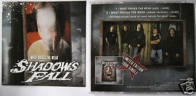 Shadows Fall - What Drives the Weak