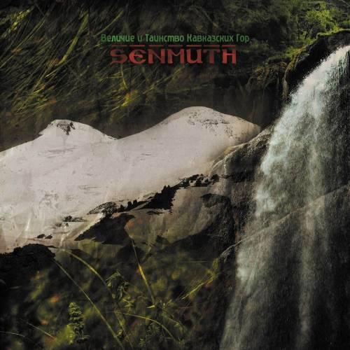 Senmuth - Величие и Таинство Кавказских Гор (2008)