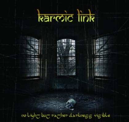 Karmic Link - No Light but Rather Darkness Visible