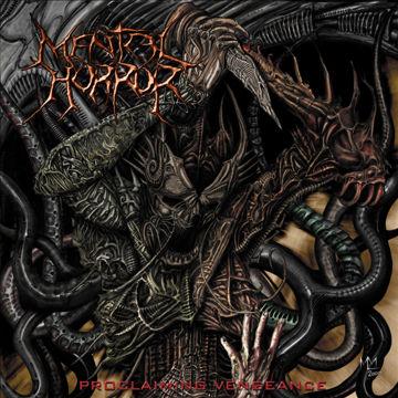 Mental Horror - Proclaiming Vengeance