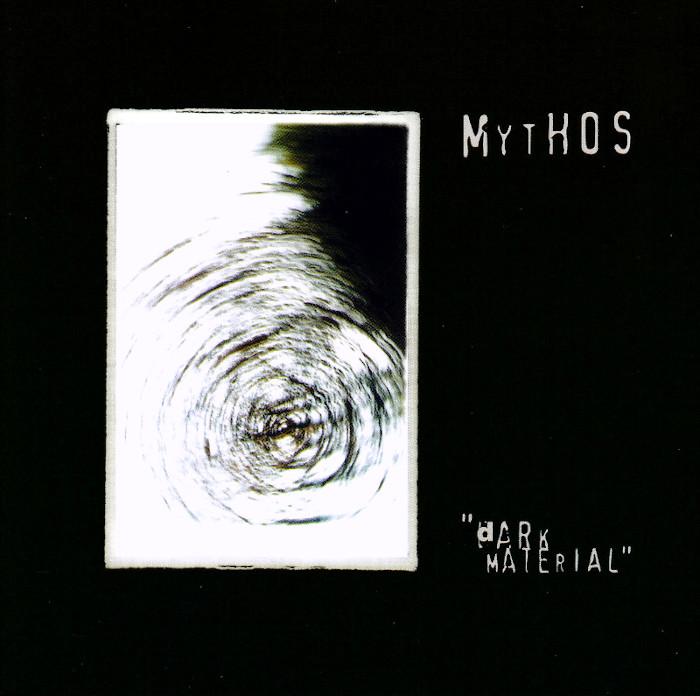 Mythos - Dark Material