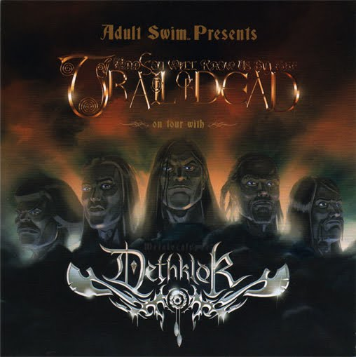 Dethklok - ...and You Will Know Us by the Trail of Dead / Dethklok