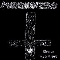 Morbidness - Demon Apocalypse