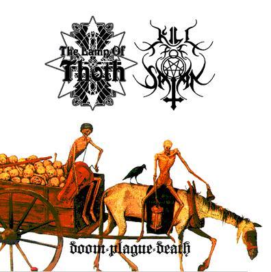 Kill for Satan / The Lamp of Thoth - Doom-Plague-Death