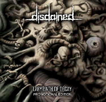 Disdained - Labyrinth of Decay
