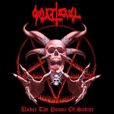 Goat Evil - Under the Power of Sadist