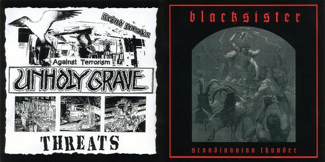 Unholy Grave / Black Sister - Threats / Scandinavian Thunder