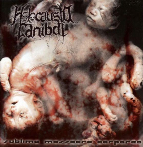 Holocausto Canibal - Sublime Massacre Corpóreo