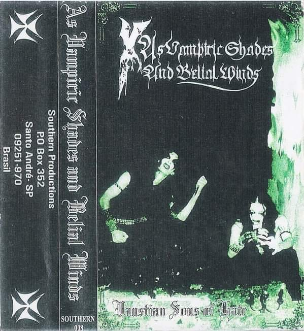 As Vampiric Shades and Belial Winds - Faustian Sons of Hate