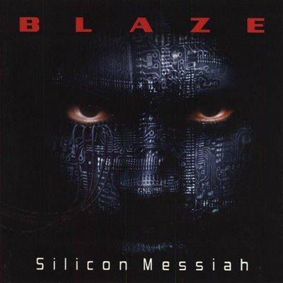 Blaze - Silicon Messiah