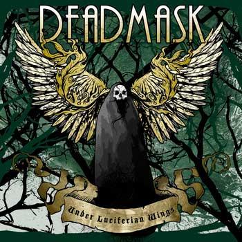 Deadmask - Under Luciferian Wings