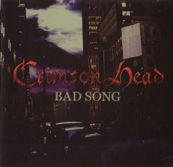 Crimson Head - Bad Song