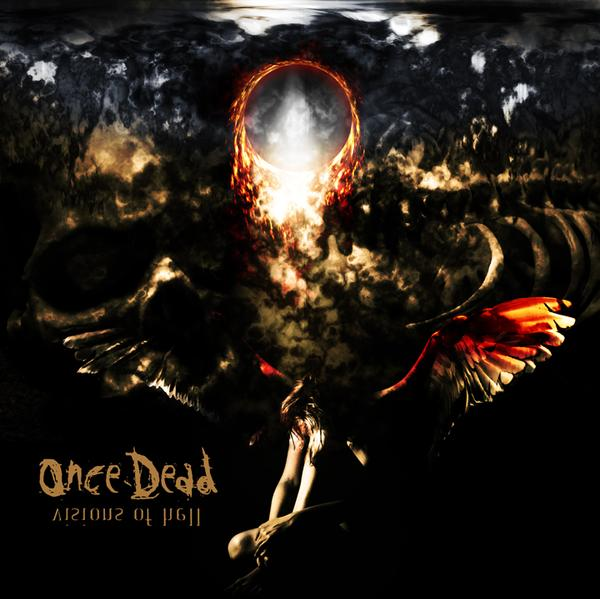 Once Dead - Visions of Hell