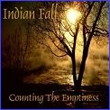Indian Fall - Counting the Emptiness