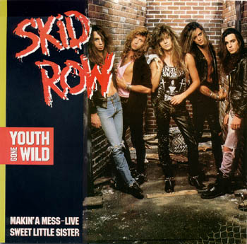 Skid Row - Youth Gone Wild - Reviews - Encyclopaedia Metallum: The Metal Archives
