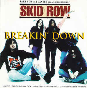 Skid Row - Breakin' Down