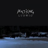 Madking Ludwig - Madking Ludwig