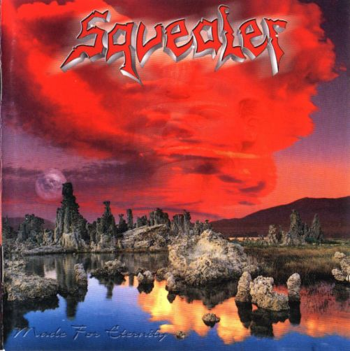 Squealer - Made for Eternity