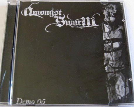 Amongst the Swarm - Demo 2005