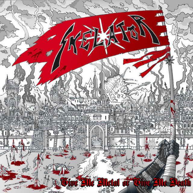 Skelator - Give Me Metal or Give Me Death
