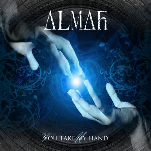 Almah - You Take My Hand