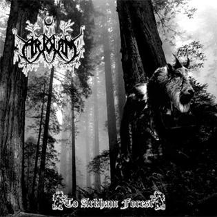To Arkham - To Arkham Forest