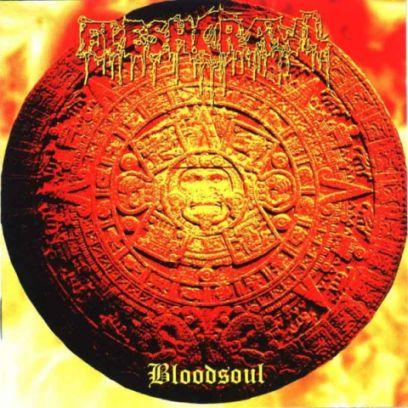 Fleshcrawl - Bloodsoul
