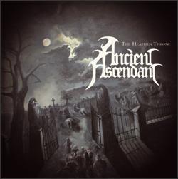 Ancient Ascendant - The Heathen Throne