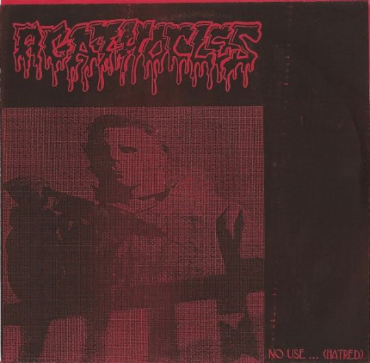 Agathocles - No Use ... (Hatred)