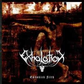 Exhalation - Embodied Filth