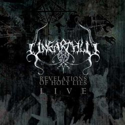 Unearthly - Revelations of Holy Lies...Live!