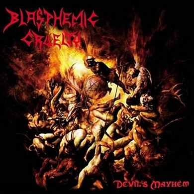 Blasphemic Cruelty - Devil's Mayhem