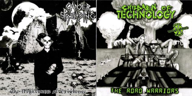 Children of Technology / Cancer Spreading - The Road Warriors / The Nightmare of Existence