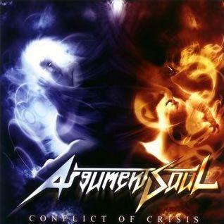 Argument Soul - Conflict of Crisis