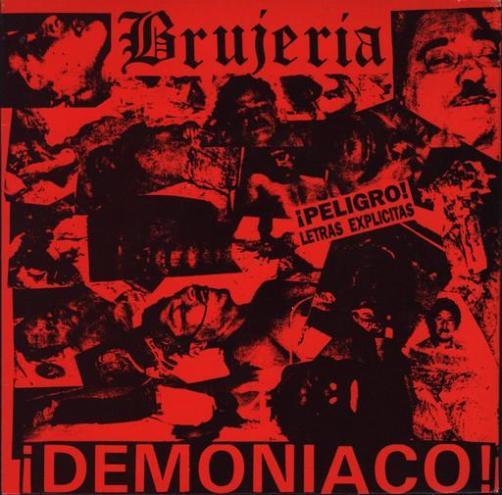 Brujeria - ¡Demoniaco!