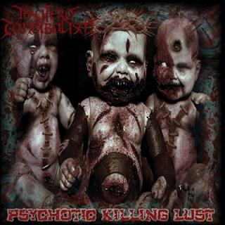 In Utero Cannibalism - Psychotic Killing Lust