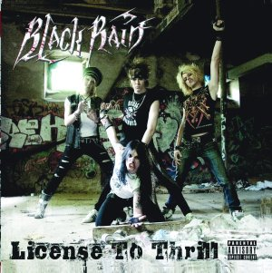 Black Rain - License to Thrill