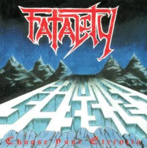 Fatality - Choose Your Eternity