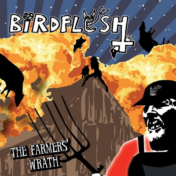 Birdflesh - The Farmers' Wrath
