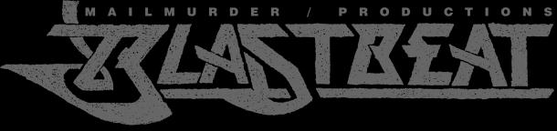 Blastbeat Mailmurder / Productions