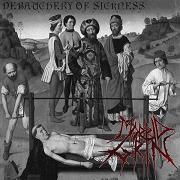 Morbid Grin - Debauchery of Sickness